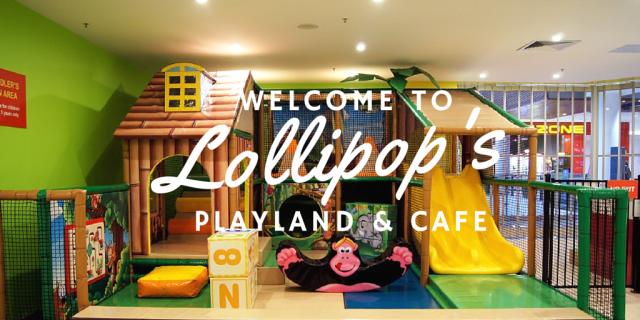 Lollipop's play centre The Urban Ma