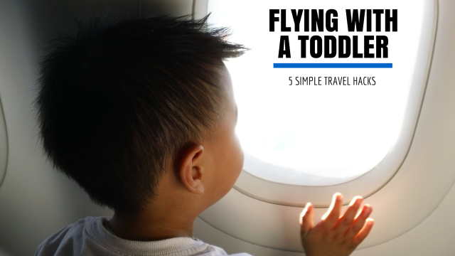 Flying with a toddler Travel tips